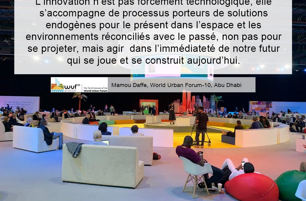 Intervention de Mamou Daffé au World Urban Forum-10. Abu Dhabi 8-13 Fevrier 2020